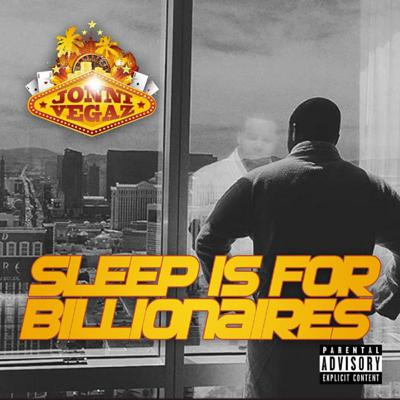 Sleep Is For Billionaires The Podcast