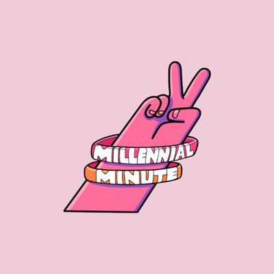 Millennial Minute Podcast