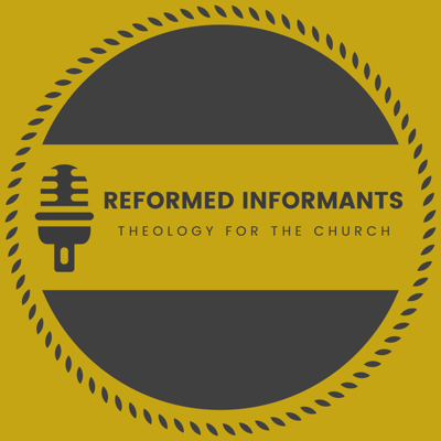 Reformed Informants