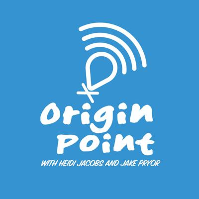 Origin Point the Podcast
