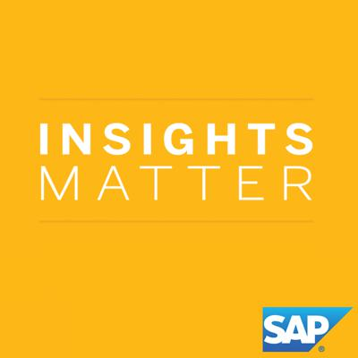 Insights Matter is SAP's show where we bring you interviews with industry experts on trending topics that matter most to small and mid-size businesses.