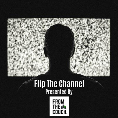 Flip The Channel