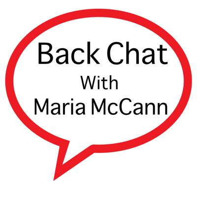 Back Chat with Maria McCann