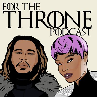 For The Throne Podcast