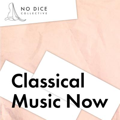 Classical Music Now