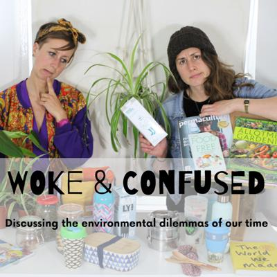 From plastic pollution to climate breakdown, the more you know about how f****d the planet is, the more confusing life gets. Woke and Confused hosts Jess and Livvy discuss the environmental dilemmas of our time in this amusing, engaging and accessible podcast.