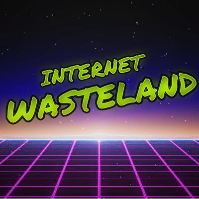 Internet Wasteland is an R-Rated