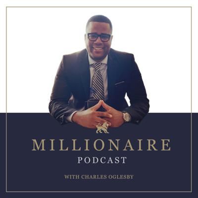 The Todd Capital Millionaire Podcast is the premier podcast on black wealth building and real estate investing.   Hosted by Mr. Charles Oglesby of Todd Capital and Rashauna Scott of Flippin in Heels;   The Millionaire Podcast showcases the whose who of african american real estate investing and entreprenuership.   www.oglesbyholdings.co
