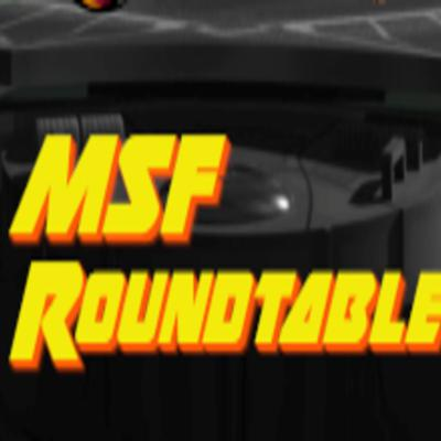The MSF Roundtable
