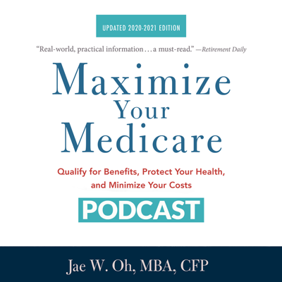Maximize Your Medicare Podcast