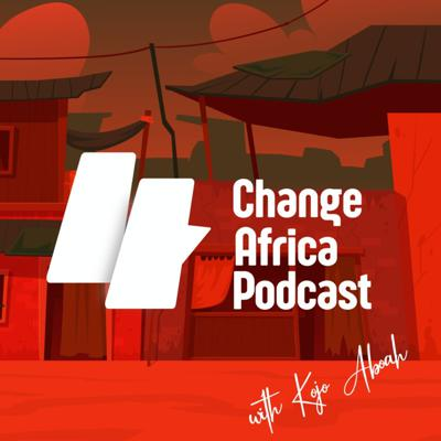 Change Africa Podcast
