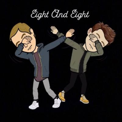 Eight and Eight Podcast
