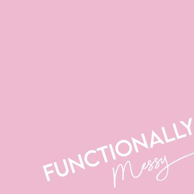 Functionally Messy