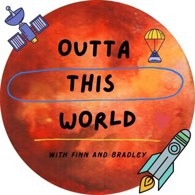 Outta This World