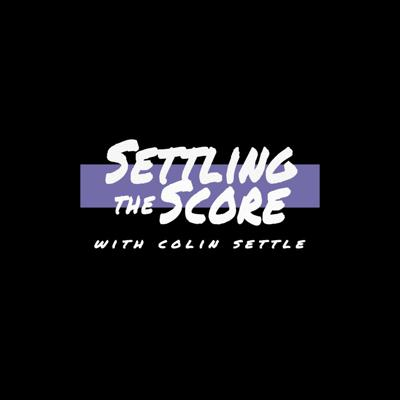 Settling the Score with Colin Settle