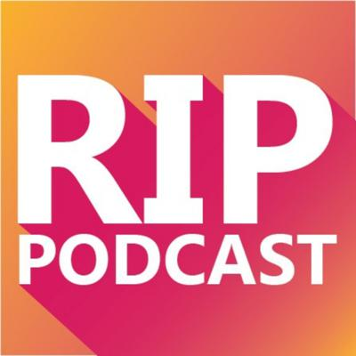 RIP Podcast