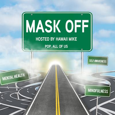 Mask Off: A podcast about life, mental health and hip hop culture.