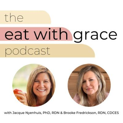 The Eat With Grace Podcast