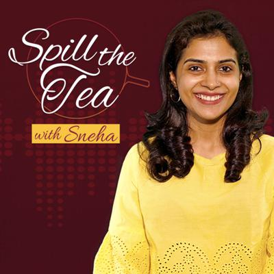 Spill the Tea with Sneha is Film Companion's brand new show, where Sneha Menon Desai gets artists to 'spill the tea' in her own way.
