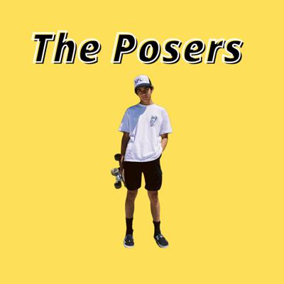 The Posers