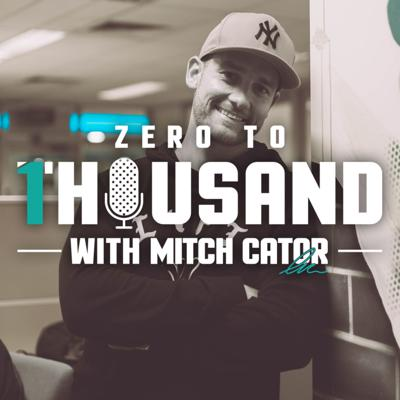 Zero To 1 Thousand - The Podcast