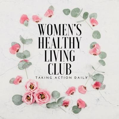 Womens Healthy Living Podcast