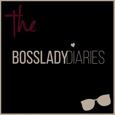 The Bosslady Diaries