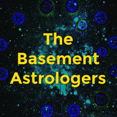 The Basement Astrologers