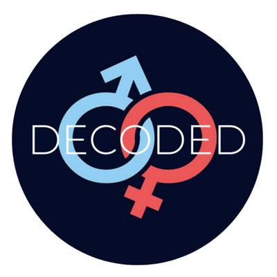 It's the podcast where we speak our minds on pop culture and societal norms from the male and female perspective.  Inquiries: decodedpod@gmail.com