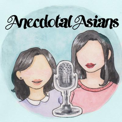 Anecdotal Asians