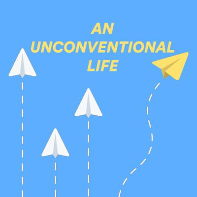 An Unconventional Life
