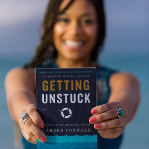 Getting Unstuck with Meredith Moore Crosby