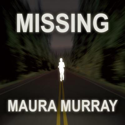 Missing Maura Murray