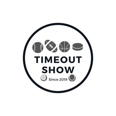 The Timeout Show
