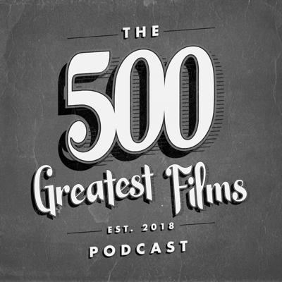 Hector Navarro and Keller Knoblock are on a ten-year-long movie watching journey trying to watch the 500 Greatest Movies of All Time. Will Hector and Keller get through the whole list? Will they live that long? Follow along with Keller, Hector, and their friends as they tackle a movie a week! Support this podcast: https://anchor.fm/500greatestfilmspodcast/support