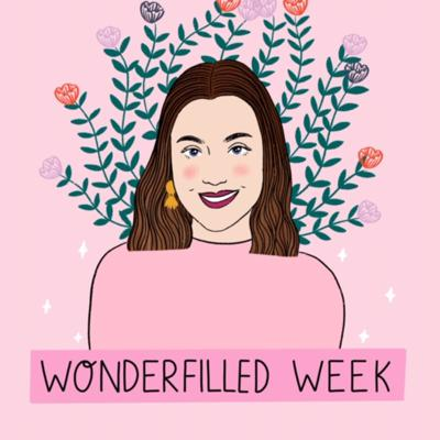 WonderFilledWeek with Kaitlyn Corry is your weekly dose of positivity & empowerment. Together we can shake out the negative thoughts and find the silver linings of our situations! Be you, dream big, stay WONDERFILLED!
