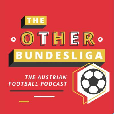Three sports journalists in Austria keep you up to date with what's going on in the white-hot world of Austrian football, and a little bit beyond...