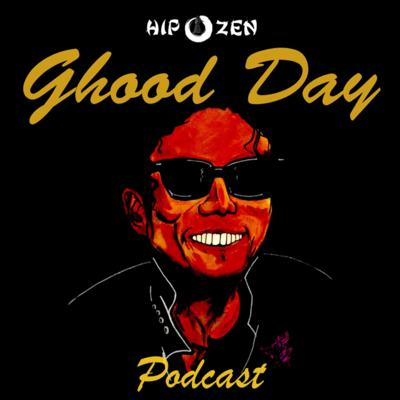 Ghood Day Podcast