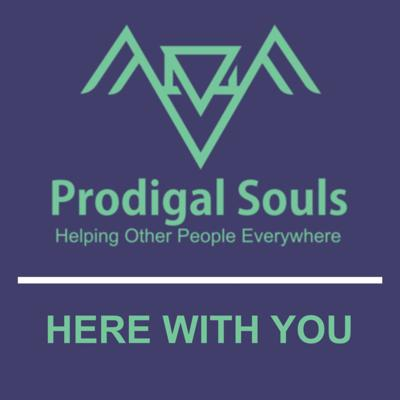 Here With You | Prodigal Souls - Faith Based Fitness & Mental Health Ministry