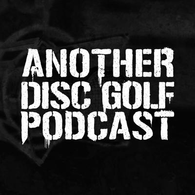 Another Disc Golf Podcast