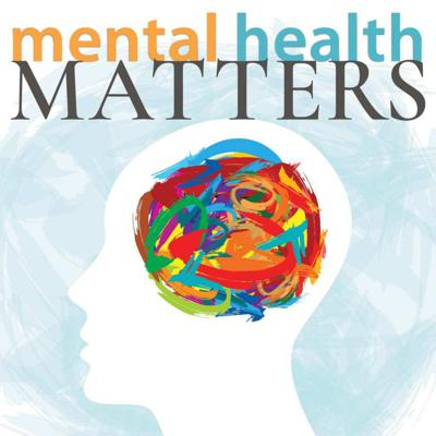 Mental Health Matters with Tom Duff