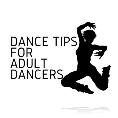 Dance Tips for Adult Dancers