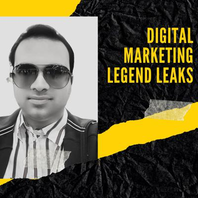 Digital Marketing Legend Leaks