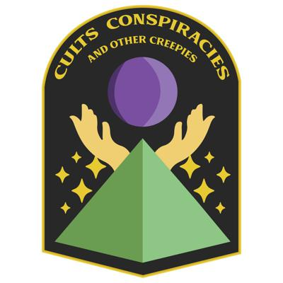 Cults, Conspiracies, and Other Creepies