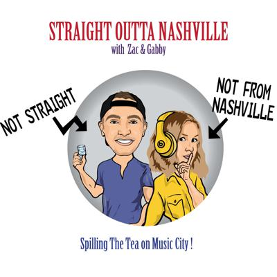 STRAIGHT OUTTA NASHVILLE - Spilling the Tea on Music City!