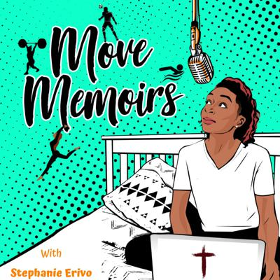 Move Memoirs Podcast