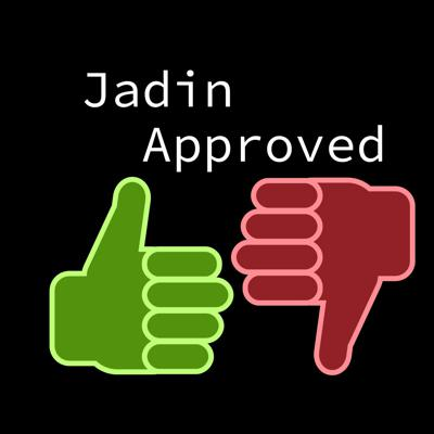 Jadin Approved