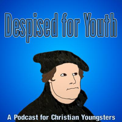 Despised For Youth