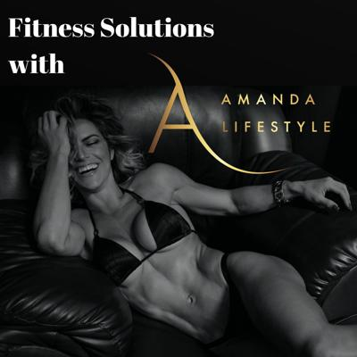 Fitness Solutions with Amanda Lifestyle