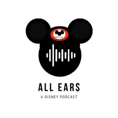 All Ears: A Disney Podcast